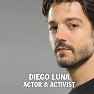Diego Luna | ACTOR Y ACTIVISTA